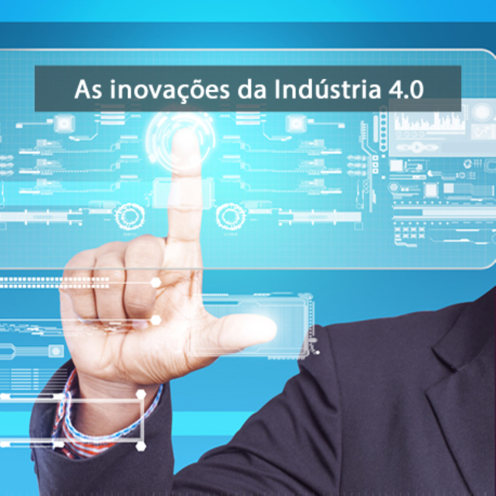 As inovações da Indústria 4.0
